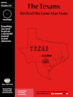 The Texans: Birth of the Lone Star State Downloadable Musical Play with Printables