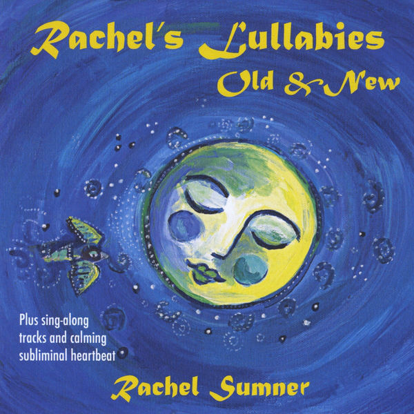 Rachel's Lullabies Old & New Album Download with Lyrics
