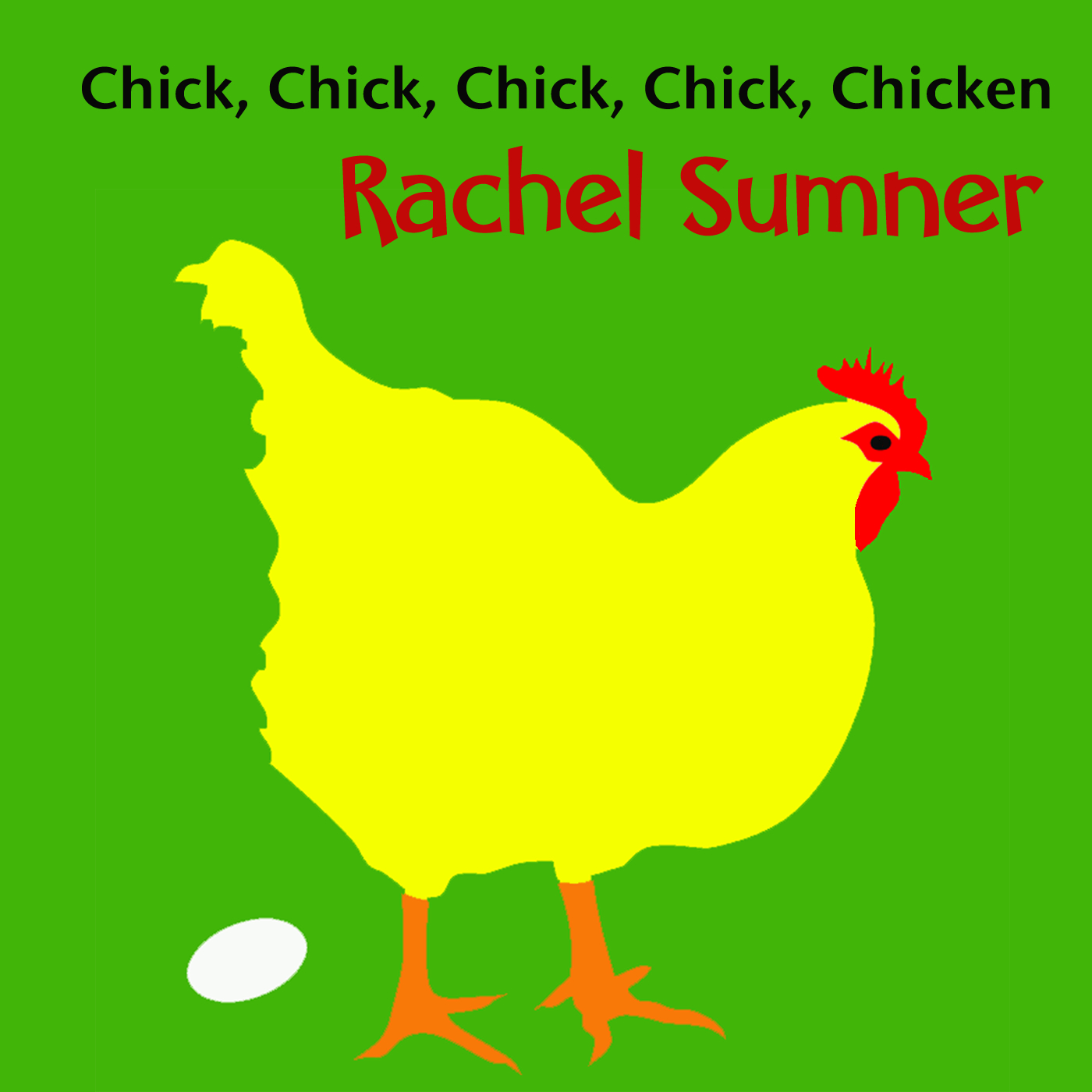Chick, Chick, Chick, Chick, Chicken (Lay a Little Egg for Me) Song Download