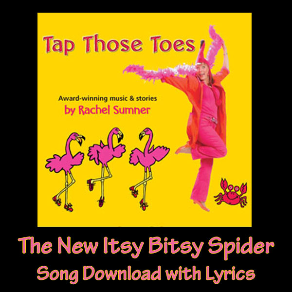 The New Itsy Bitsy Spider Song Download with Lyrics