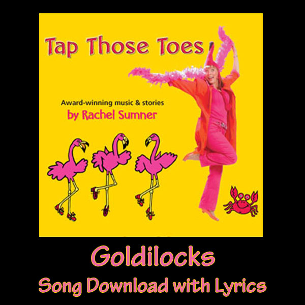 Goldilocks Song Download with Lyrics