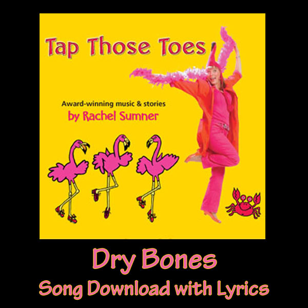 Dry Bones Song Download with Lyrics