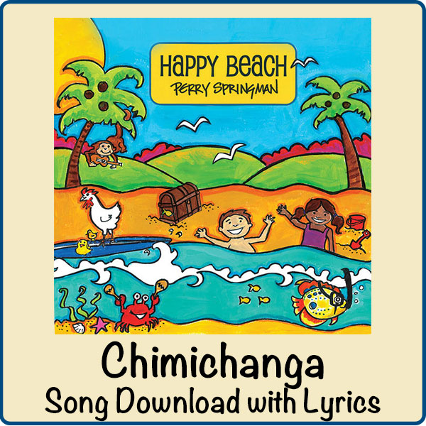 Chimichanga Song Download with Lyrics