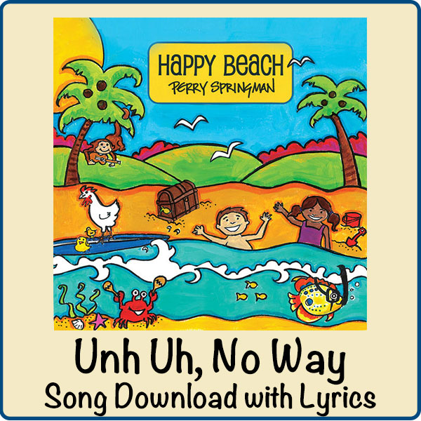 Unh Uh, No Way Song Download with Lyrics