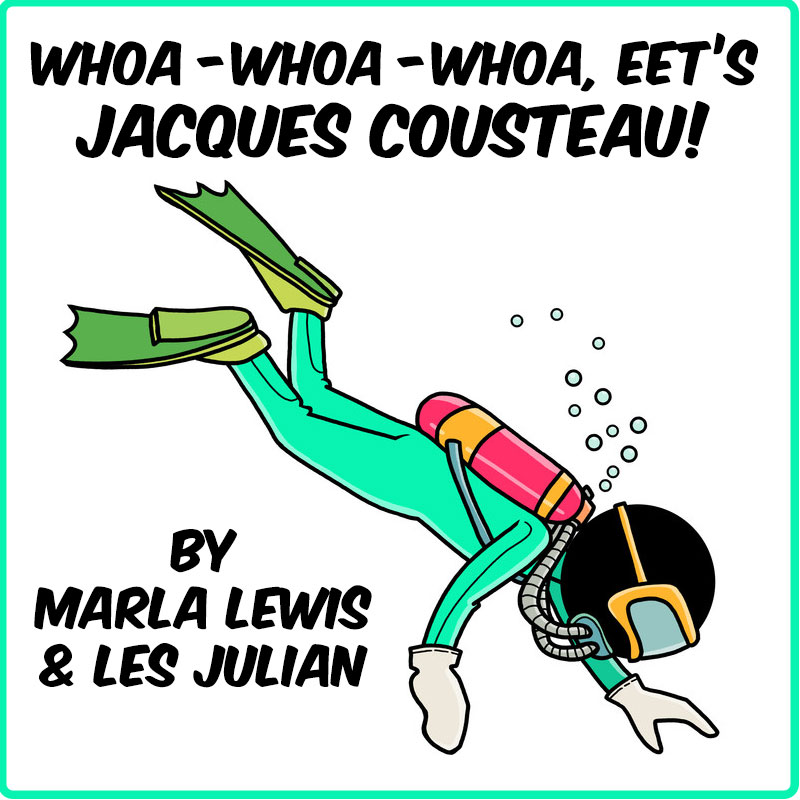 Whoa-Whoa-Whoa, Eet's Jacques Cousteau Song Download with Lyrics