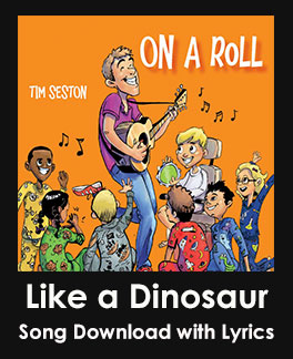 Like a Dinosaur Song Download with Lyrics