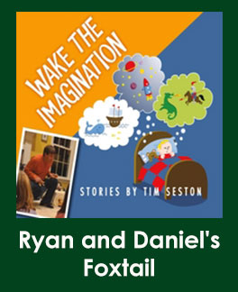 Ryan and Daniel's Foxtail Story Download