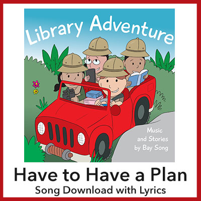 Have to Have a Plan Song Download with Lyrics