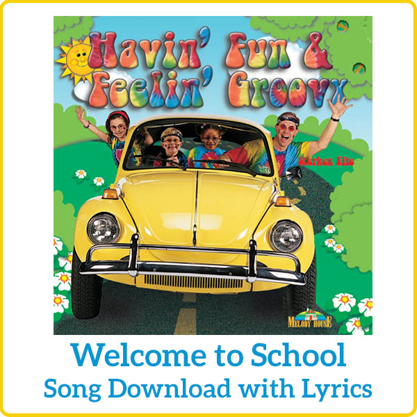 Welcome to School Song Download with Lyrics