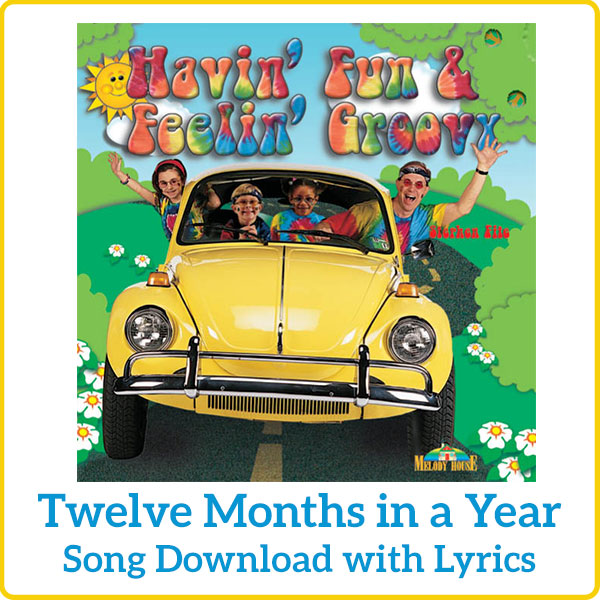 Twelve Months in a Year Song Download with Lyrics
