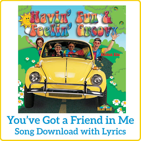 You've Got a Friend in Me Download with Lyrics