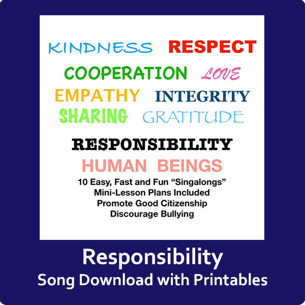 Responsibility Song Download with Printables