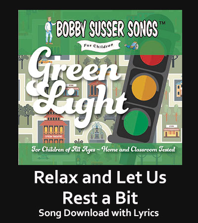 Relax and Let Us Rest a Bit Song Download with Lyrics