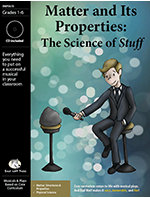 Matter and Its Properties: The Science of Stuff  Downloadable Musical Play with Script