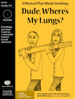 Dude, Where's My Lungs? Musical Play