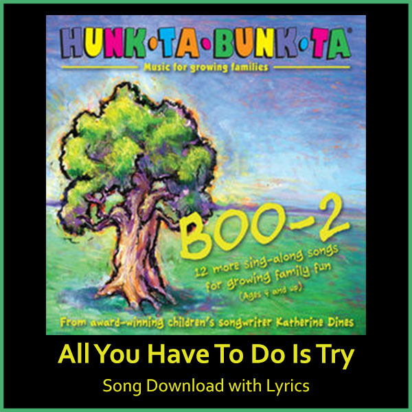 All You Have To Do Is Try Song Download with Lyrics