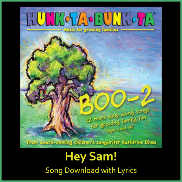 Hey Sam! Song Download with Lyrics