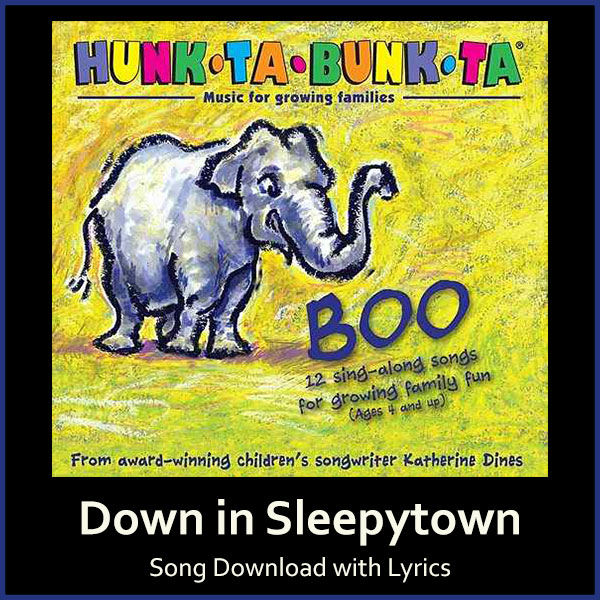 Down in Sleepytown Song Download with Lyrics