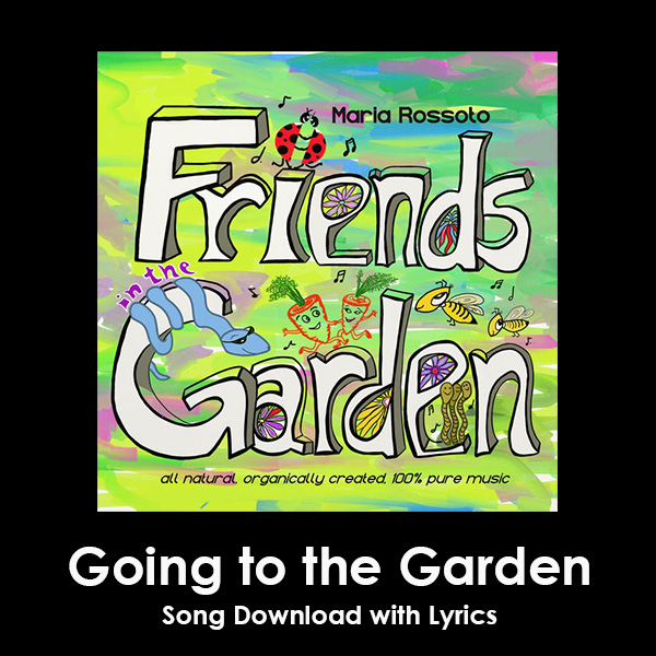 Going to the Garden Song Download with Lyrics