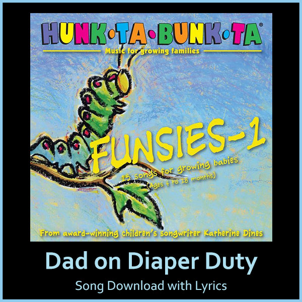 Dad on Diaper Duty Song Download with Lyrics