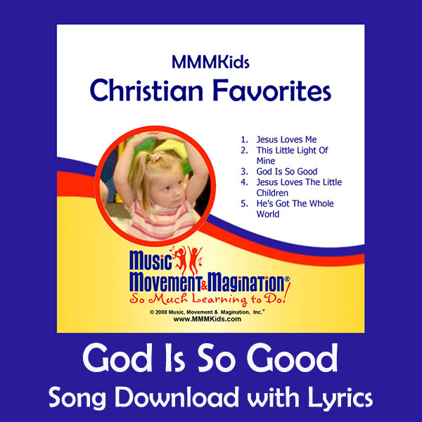 God Is So Good Song Download with Lyrics