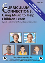 Curriculum Connections: Using Music To Help Children Learn Professional Development DVD