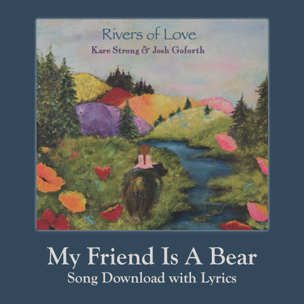 My Friend Is A Bear Song Download with Lyrics