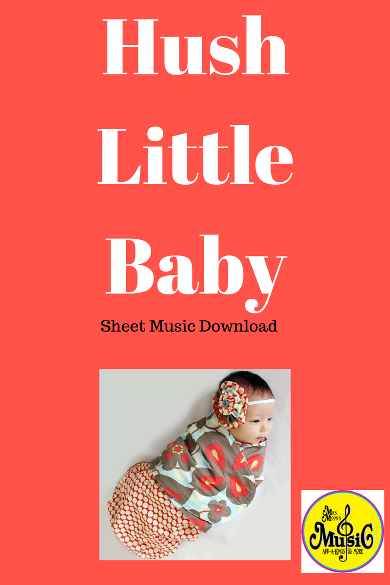 Hush Little Baby: Sheet Music Download