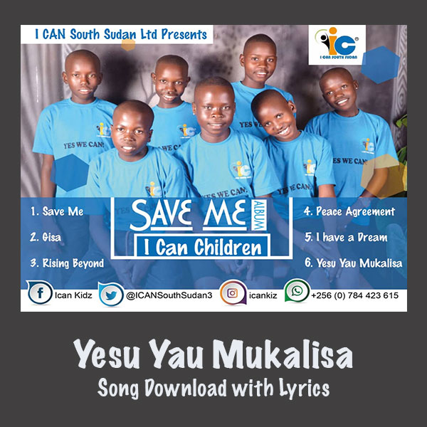 Yesu Yau Mukalisa Song Download with Lyrics