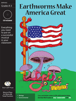 Earthworms Make America Great Downloadable Musical Play with Printables