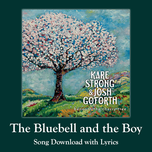 The Bluebell and the Boy Song Download with Lyrics