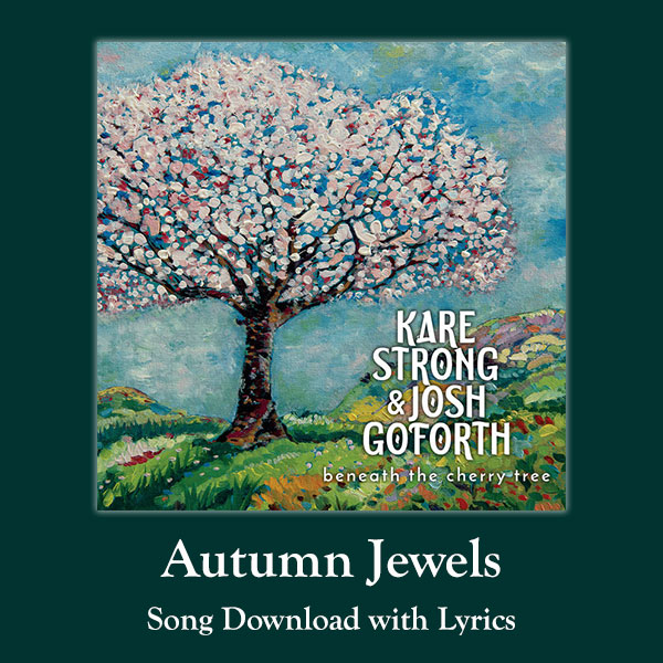 Autumn Jewels Song Download with Lyrics