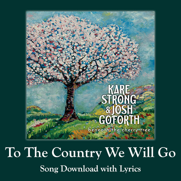 To The Country We Will Go Song Download with Lyrics