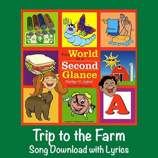 Trip to the Farm Song