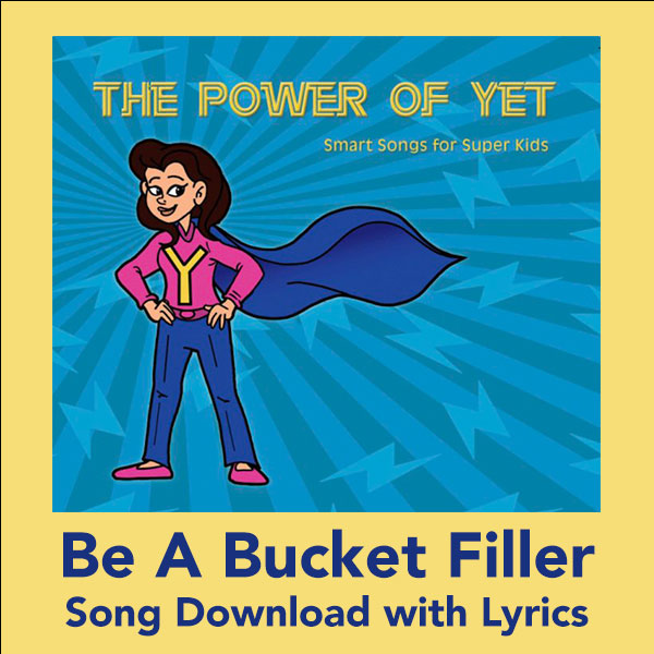 Be A Bucket Filler Song Download with Lyrics