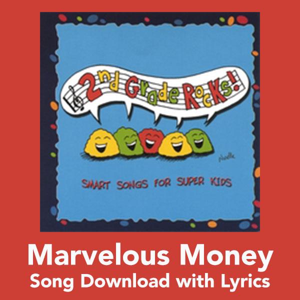 Marvelous Money Song