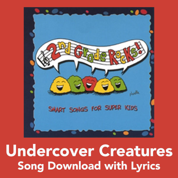 Undercover Creatures Song