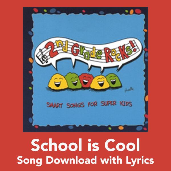 School is Cool Song