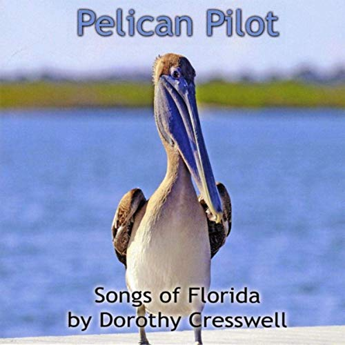 Pelican Pilot: Songs About Florida Album Download with Lyrics