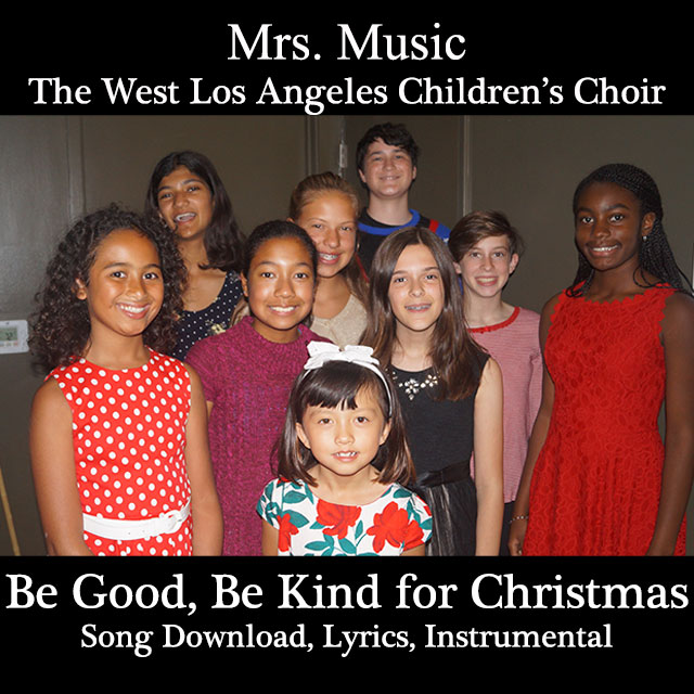Be Good, Be Kind for Christmas Downloadable Tracks with Lyrics