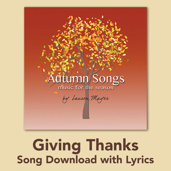 Giving Thanks Song Download with Lyrics