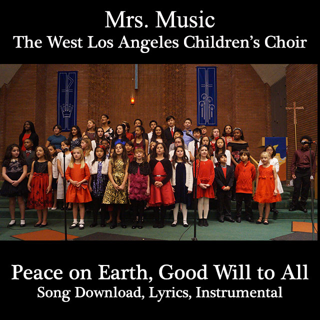 Peace on Earth, Good Will to All Downloadable Tracks with Lyrics