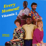 Vitamin L: Every Moment!