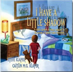 I Have A Little Shadow: Robert Louis Stevenson