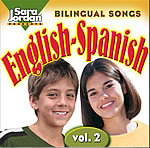 Bilingual Songs English-Spanish Volume 2