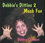 Debbies Ditties 2 Much Fun CD