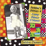 Debbies Ditties 4 Come Dance S'More