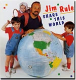 Jim Rule: Share This World