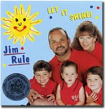 Jim Rule: Let It Shine