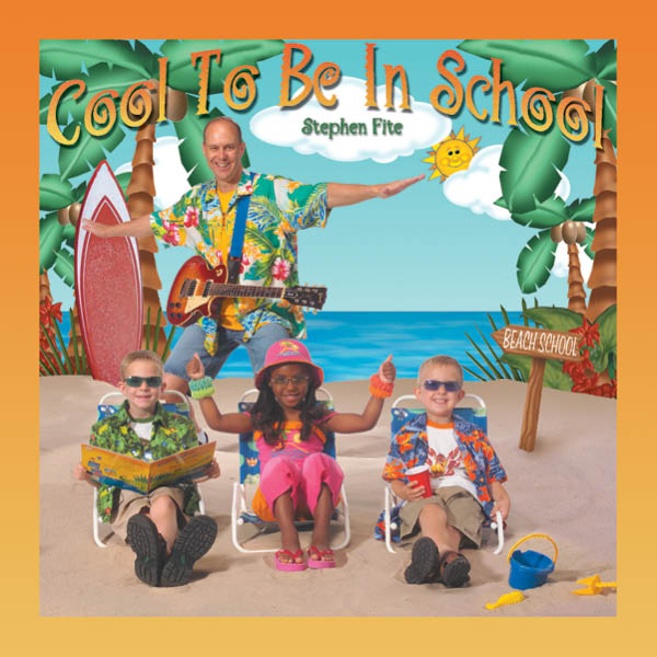 Stephen Fite: Cool to Be In School CD